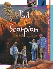 Grand Canyon: The Tail of the Scorpion (Adventures with the Parkers), Graf, Mike