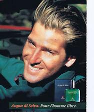PUBLICITE ADVERTISING 094 1989 ACQUA DI SELVA  eau de COLOGNE pour homme