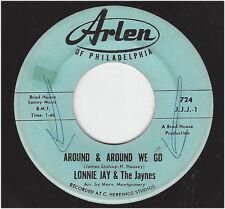 LONNIE JAY & THE JAYNES  -  SOMEWHERE / AROUND & AROUND WE GO
