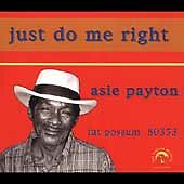 Just Do Me Right * by Asie Payton (Cd, Dec-2004, Fat Possum)