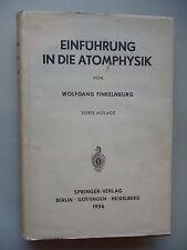 Einführung in die Atomphysik 1956 Physik