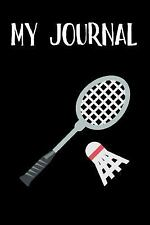 My Journal : Badminton Emoji Journal - Blank Lined Notebook - 6X9 by Simple...