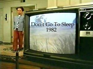 Don't Go To Sleep - 1982 Stars Dennis Weaver, Valerie Harper (UK/Euro disc only)