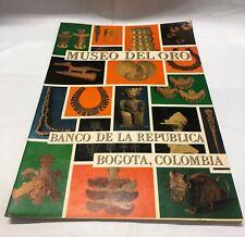 Museo Del Oro Banco de la Republica Bogota, Columbia, 2nd Ed 1970 - Free Shippin