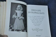 Child Life In Colonial Days  Illus. Collectible  Children Young Adults 1899