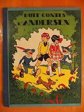 Huit Contes d'Andersen-Imprimé en Belgique Gordinne Liége 1937