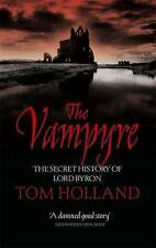 The Vampyre by Tom Holland (Paperback, 2007)