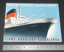 DEPLIANT PAQUEBOT MAROC COMPAGNIE GENERALE TRANSATLANTIQUE BORDEAUX-CASABLANCA