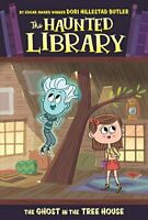 The Ghost in the Tree House: 7 (Haunted Library) by Butler, Dori Hillestad Book