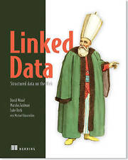 NEW Linked Data: Structured Data on the Web by David Wood