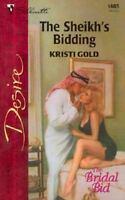 The Sheikh's Bidding  (The Bridal Bid) by Gold, Kristi