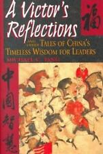 A Victor's Reflections and Other Tales of China's Timeless Wisdom For Leaders