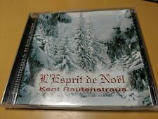 L'Esprit de Noel - Kent Rautenstraus - Christmas CD NEW CASE