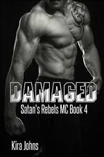 Damaged: Satan's Rebels MC Book 4 (Volume 4)