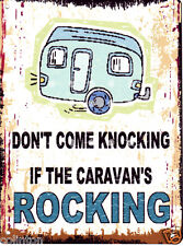 DONT COME KNOCKING IF THE CARAVANS ROCKING 8x10in pub bar shop cafe funny