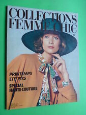 FEMME chic magazine FASHION Collections Spring Summer 1975 Special Haute Couture