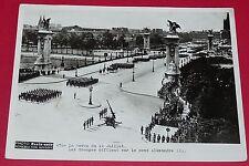 RARE PHOTO PARIS-SOIR 1936 DEFILE 14 JUILLET TROUPES SUR PONT ALEXANDRE III