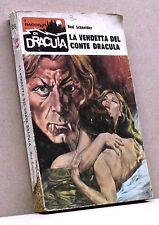 LA VENDETTA DEL CONTE DRACULA - R. Schneider [Libro, I racconti di Dracula n.56]