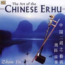 ZHOU YU - THE ART OF THE CHINESE ERHU NEW CD