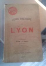 DUVIVIER. Guide pratique de Lyon et de ses environs. Pol. 1904. Sans le plan.
