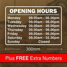 Custom Opening Hours Sticker Sign 300 x 205mm