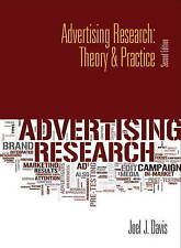 NEW Advertising Research: Theory & Practice (2nd Edition) by Joel J. Davis