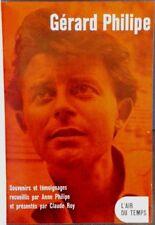 Gérard Philipe souvenirs & témoignages Anne Philipe Claude ROY E.O. Relié vélin