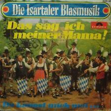 """Die Isartaler Blasmusik(7"""" Vinyl P/S)Das Sag Ich Meiner Mama!-Polydor-VG/Ex"""