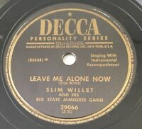 Rockabilly Slim Willet Starlight Waltz / Leave Me Alone Now DECCA 29076 78 VG+