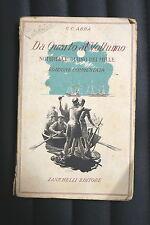 DA QUARTO AL VOLTURNO NOTERELLE DI UNO DEI MILLE - G.C.Abba ed. Zanichelli 1954
