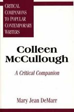 Colleen McCullough : A Critical Companion by Mary J. Demarr (1996, Hardcover)