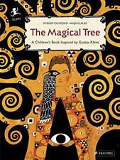 The Magical Tree: A Children's Book Inspired by Gustav KLIMT by Ouyessad, Myrian