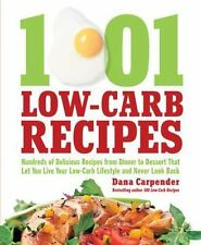 1001 Low-carb Recipes by Dana Carpender (2010, Paperback)