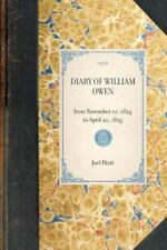 Diary of William Owen: From November 10, 1824 to April 20, 1825 (Paperback or So