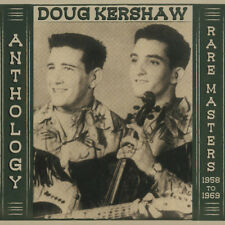 Doug Kershaw : Anthology: Rare Masters 1958-1969 CD 2 discs (2016) ***NEW***