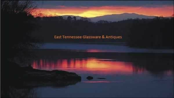 East.Tenn.Glassware and Antiques