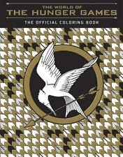 The World of the Hunger Games : The Official Coloring Book by Scholastic (2016 )