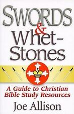 Swords & Whetstones: A Guide to Christian Bible Study Resources