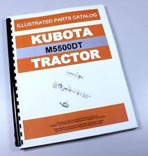 KUBOTA M5500DT TRACTOR PARTS ASSEMBLY MANUAL CATALOG EXPLODED VIEWS NUMBERS