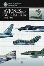 Aviones de la guerra fria. NUEVO. Nacional URGENTE/Internac. económico. HISTORIA