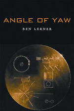 Angle of Yaw, Very Good Condition Book, Lerner, Dr Ben, ISBN 9781556592461