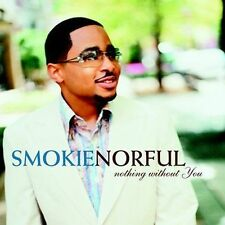 1 CENT CD Nothing Without You [Limited Collector's Edition] - Smokie Norful
