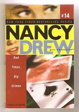 Nancy Drew Girl Detective  #14  Bad Times, Big Crimes