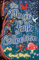 The Magic Folk Collection:A Book of Pixie Stories,The Book of Fairies,The Book o