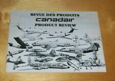 CANADAIR REVUE DES PRODUCTS PRODUCT REVIEW BOOKLET March 1981 Pub no. S.P. 677