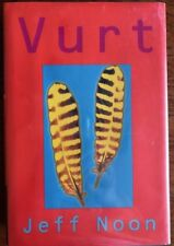 SIGNED. Fine condition. Vurt, by Jeff Noon, Hardcover, limited edition, 1995