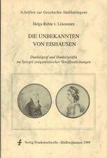Rühle v Lilienstern, d Unbekannten v Eishausen, Dunkelgraf u Dunkelgräfin, 1999