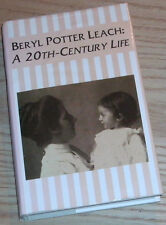 BERYL POTTER LEACH: A 20th-CENTURY LIFE Signed By Author 1995 Hardcover