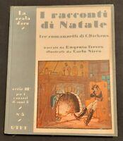 E. Treves - La Scala D' Oro - I Racconti di Natale  Serie III n. 3 Ed. UTET 1934