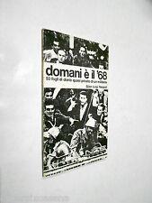 DOMANI E' IL '68 Gianluigi Nespoli Roma 1978